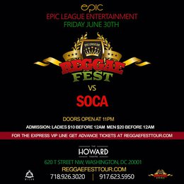 REGGAE FEST COMES BACK TO DC FOR REGGAE FEST VS SOCA