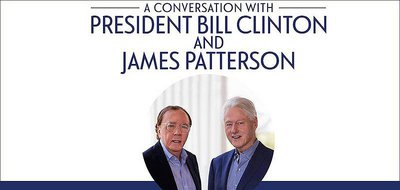 A Conversation with President Bill Clinton and James Patterson