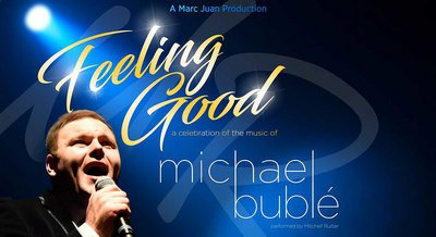 FEELIN' GOOD - A Tribute to Michael Buble'