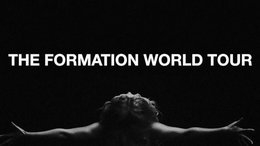 Views from the Audience: The Formation World Tour