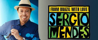 JAZZ ROOTS: From Brazil with Love: Sergio Mendes