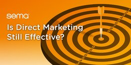 Is Direct Marketing Still Effective?