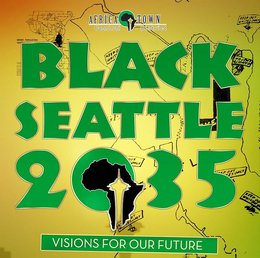 Black Seattle 2035 Visons for our future