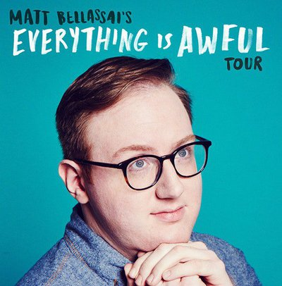New Media Touring presents… Matt Bellassai: Everything is Awful Tour (Seated Show)