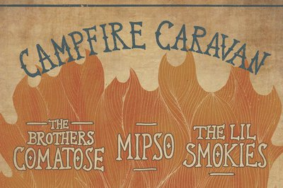 All Good presents… Campfire Caravan featuring Mipso • The Brothers Comatose • The Lil Smokies @ 9:30 Club