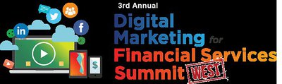 3rd Annual Digital Marketing for Financial Services Summit West