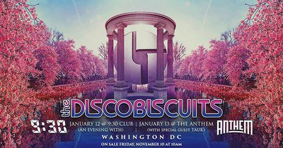 The Disco Biscuits w/ TAUK