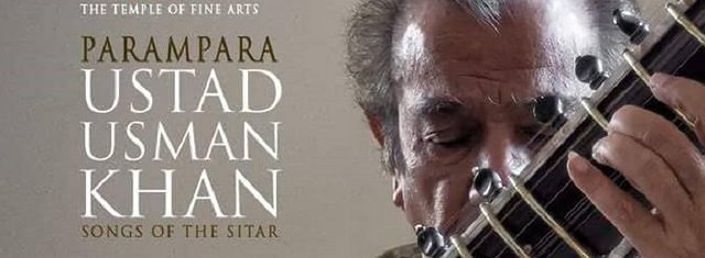 Parampara - Songs of the Sitar - Ustad Usman Khan