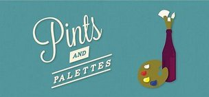 Pints and Palettes